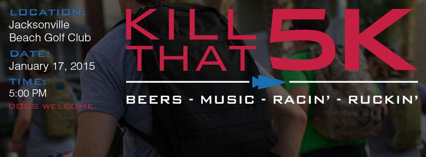Inaugural Kill That 5k