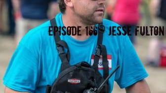 Episode 166 – Jesse Fulton