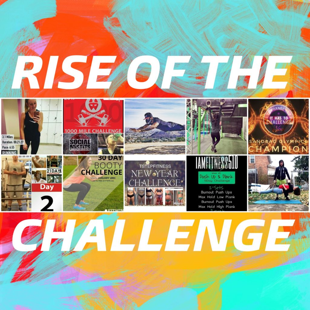 Rise of the challenge